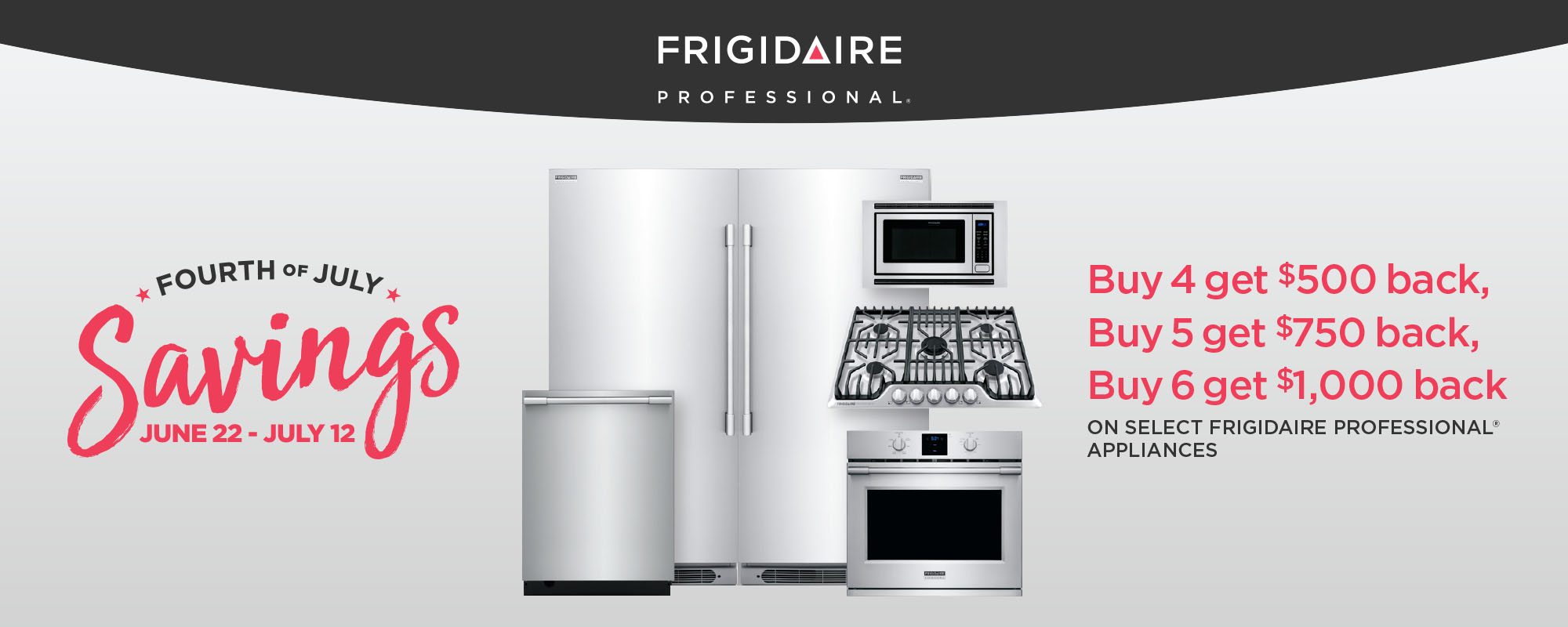 Frigidaire Professional - Fourth of July Savings