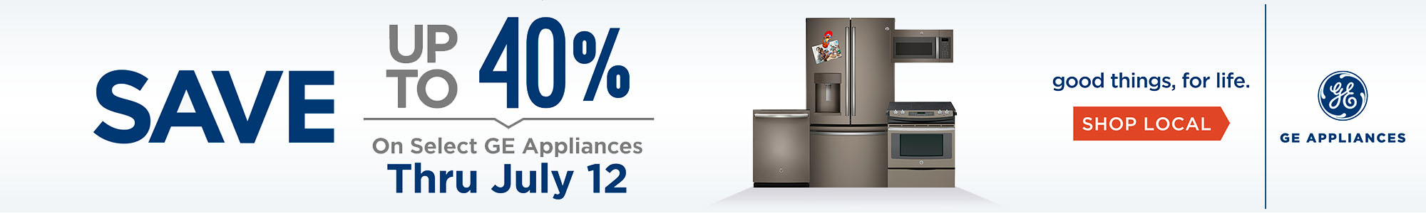 Save up to 40% on Select GE Appliances