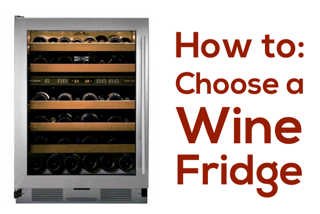 how-to-choose-a-wine-fridge.png
