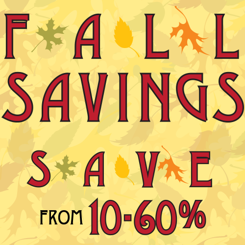 Fall Savings - 10 to 60 percent off