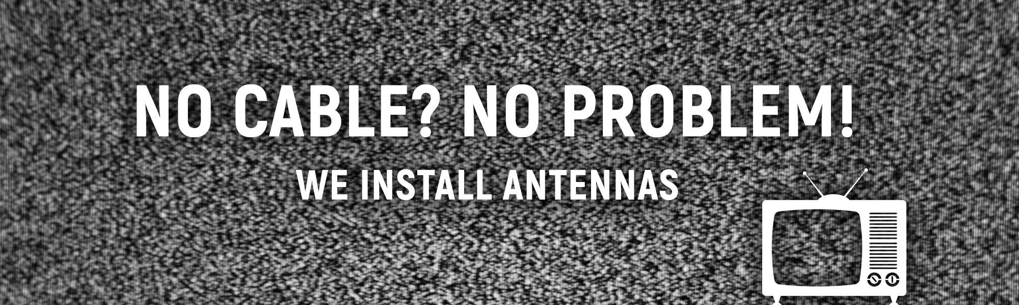 We install antennas