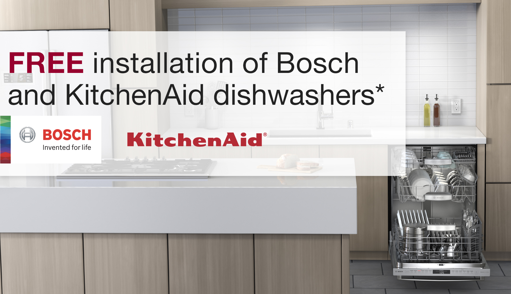 Free installation of Bosch and KitchenAid dishwashers*