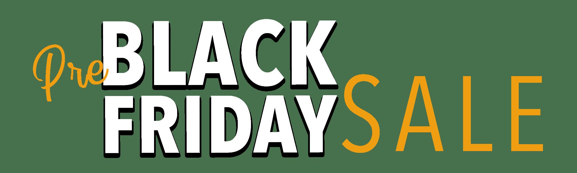 Pre Black Friday Sale Heading