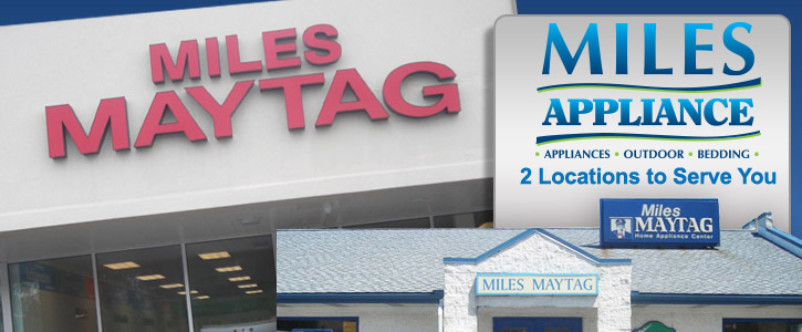 Welcome to Miles Maytag Home Appliance Center