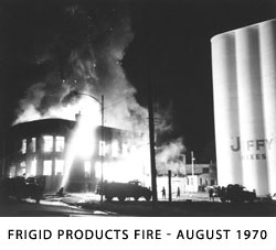 Frigid Products Fire - August 1970
