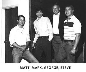 Matt, Mark, George and Steve