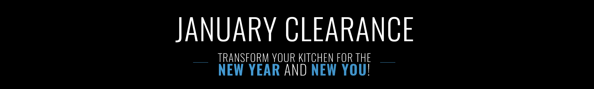 January Clearance - New Year, New You