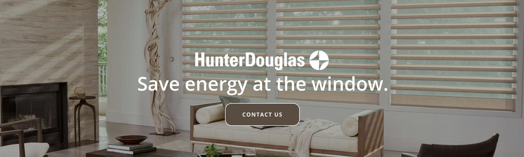 Hunter Douglas Save Energy